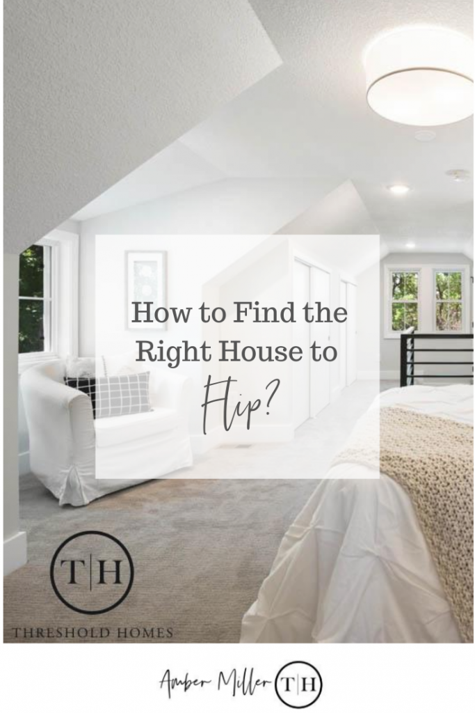 house flipping, how to find a house to flip, home renovation, flipping houses